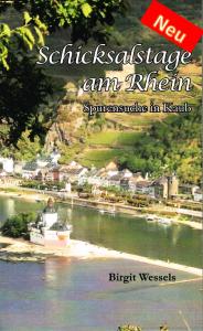 Schicksalstage am Rhein