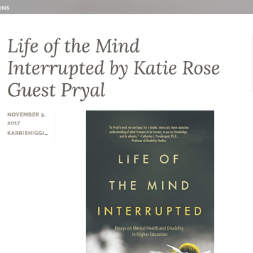 Nov. 2017: Book Review of Pryal's LIFE OF THE MIND INTERRUPTED
