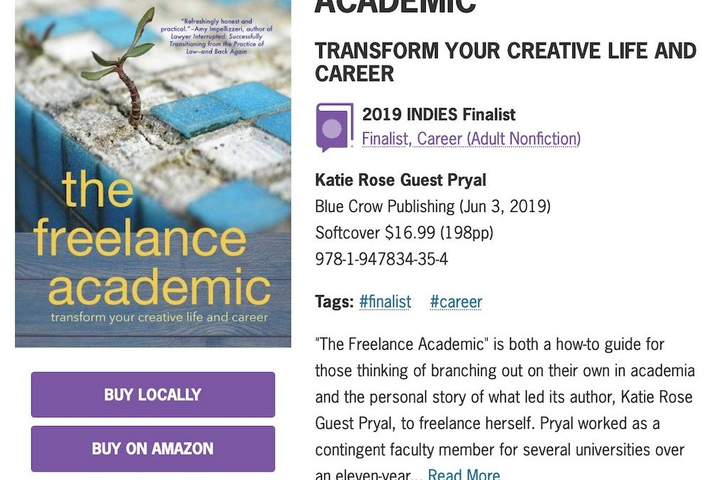 Pryal's THE FREELANCE ACADEMIC: Finalist for 2019 INDIE Award!