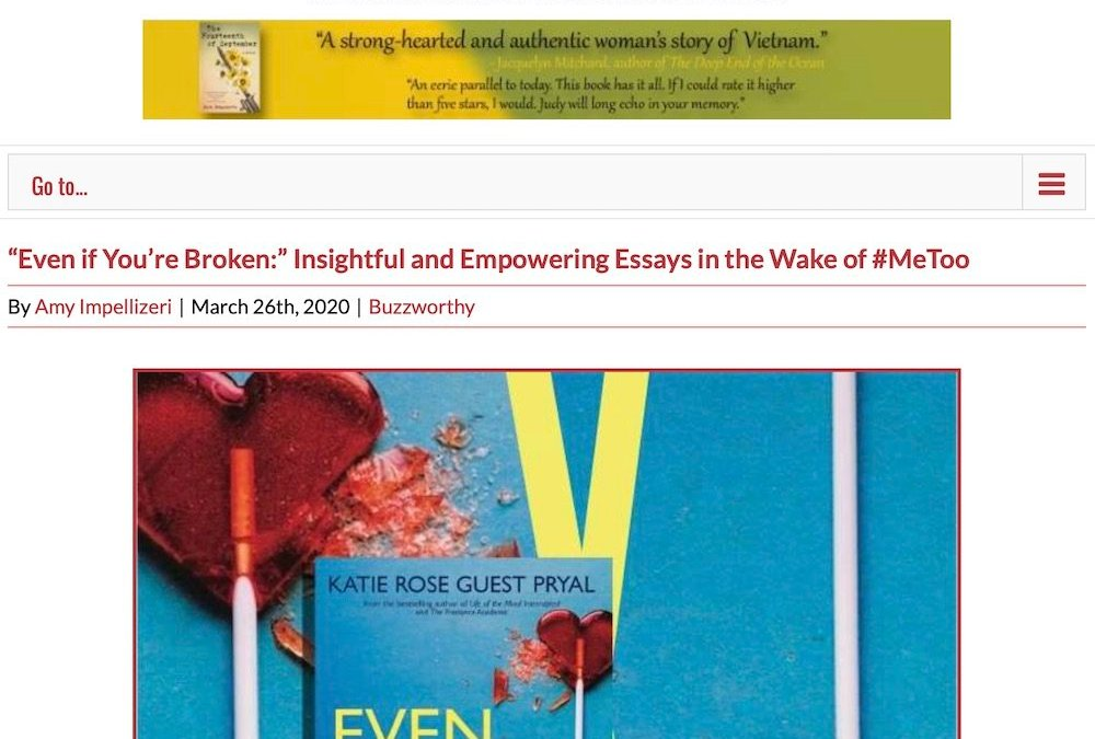 "Booktrib: ""Even if You're Broken:"" Insightful and Empowering Essays in the Wake of #MeToo"