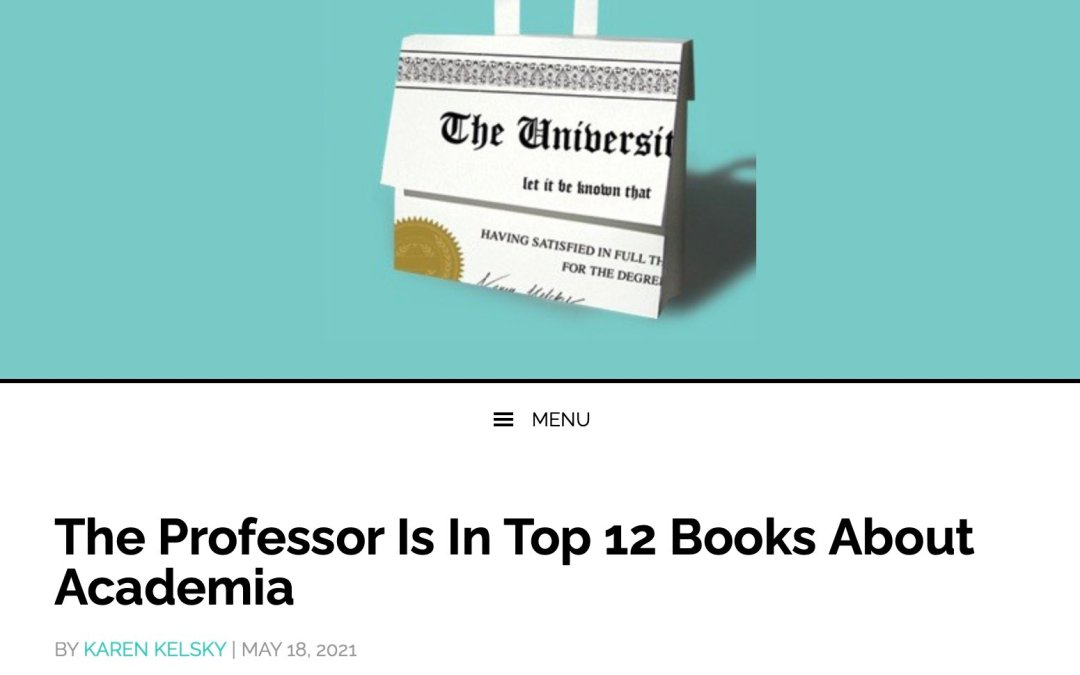 """LIFE OF THE MIND INTERRUPTED Named to """"Top 12 Books About Academia"""" by THE PROFESSOR IS IN"""