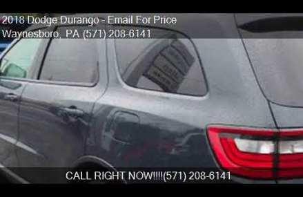 2018 Dodge Durango GT AWD 4dr SUV for sale in Waynesboro, PA Fremont California 2018