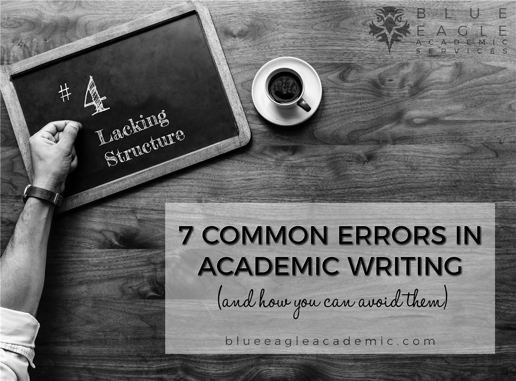 7 Common Errors in Academic Writing:: Lacking Structure