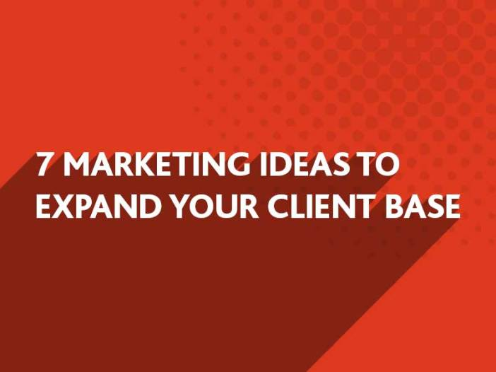 Marketing Ideas to expand your client base from BlueFlameDesign