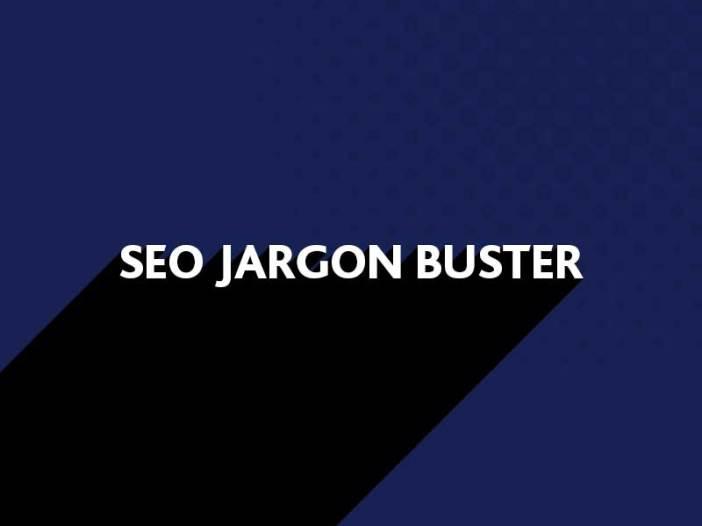SEO Jargon Buster
