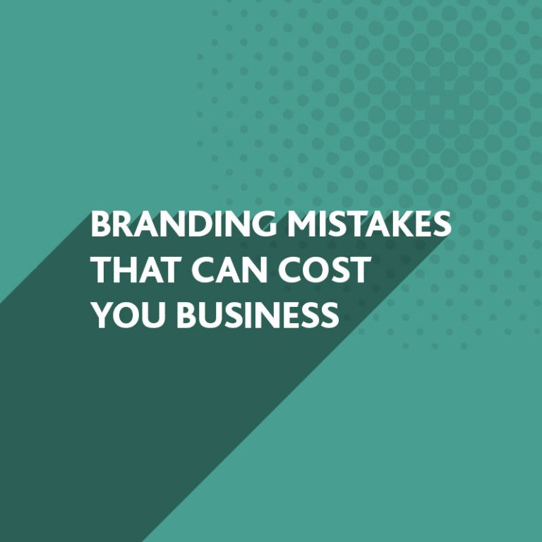 Branding Mistakes can cost you business