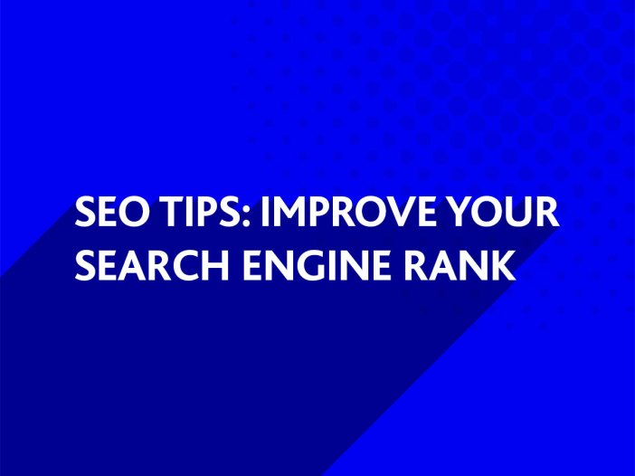 Improve your Search Engine Rank
