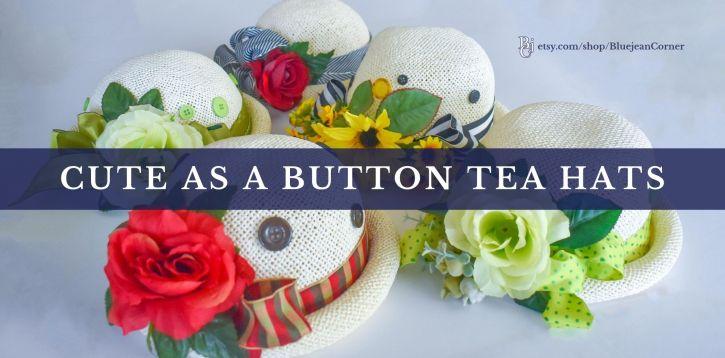 Cute as a Button Tea Hats for Little Girls Tea Party