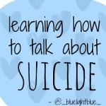 learning how to talk about suicide