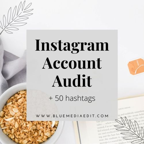 Instagram Audit + 50 hashtags
