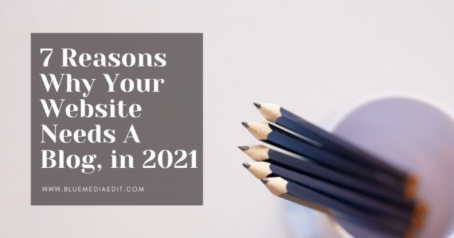 7 reasons why your website needs a blog