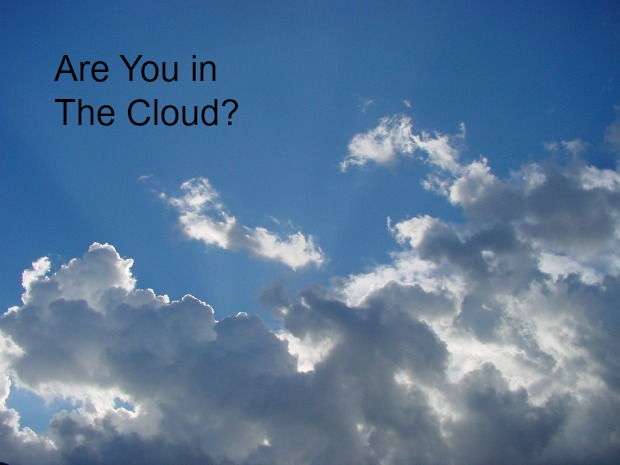 Are You in The Cloud?