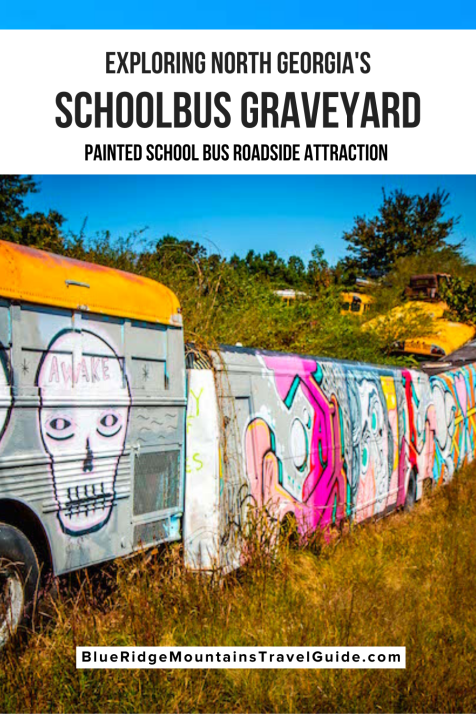 Exploring the Schoolbus Graveyard, North Georgia's Painted School Bus Attraction - Read on to learn more about the history of this painted school bus graveyard, how to get there, and see closeup photos of some of its most stunning works of art. | | school bus junkyard | north georgia attractions | cool things to do in north georgia | fun things to do in north georgia | fun things to do in north georgia | north georgia tourist attractions | georgia roadside attractions |