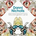 Danni Nicholls - 'Mockingbird Lane' - cover (300dpi)
