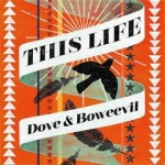 CD Review: Dove & Boweevil Band ~ This Life