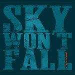 The Sky Won't Fall proclaims Stevie Nimmo