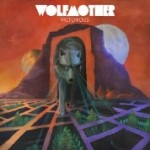 Wolfmother's Heavy Rock reigning Victorious