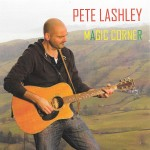There is a Magic Corner sings Pete Lashley