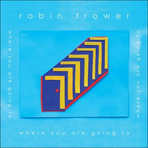 Where You Going To asks Robin Trower's latest Album