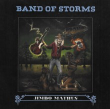 Band of Storms Ridden by Jimbo Mathus