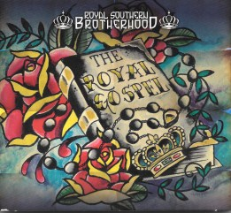 Royal Southern Brotherhood presents The Royal Gospel