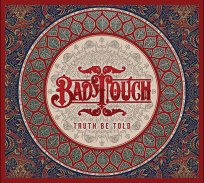Bad Touch Bringing Rock and Roll Truth Be Told