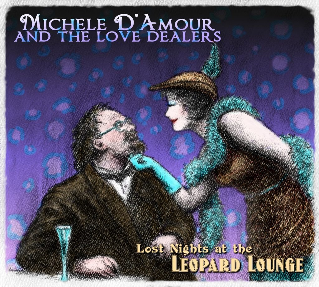 Michele D'Amour Album Lost Nights at the Leopard Lounge