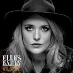 Elles Bailey Scorching Debut Album Wildfire