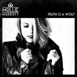 Touring and New Album Truth Is A Wolf From Mollie Marriott