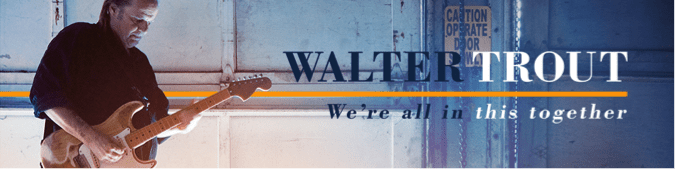 Walter Trout Announces New Album We're All In This Together