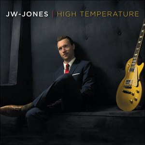 High Temperature Tour and Album with JW Jones