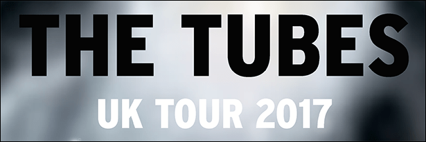 The Tubes On Tour Welcome Back to the UK