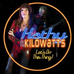 Let's Do This Thing Sings Kathy & The Kilowatts