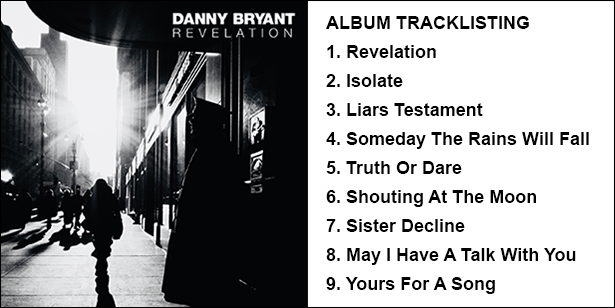 Danny Bryant Always a Revelation and Yours For A Song