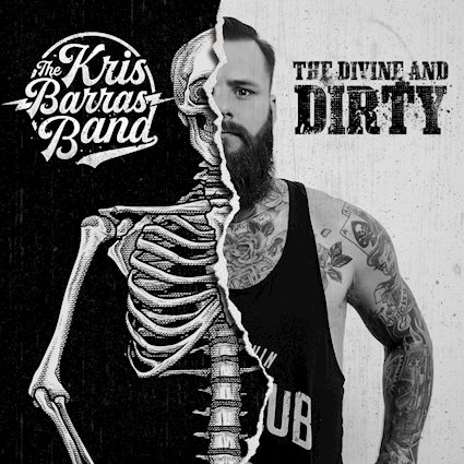 The Divine and Dirty Kris Barras Band supply riffs aplenty
