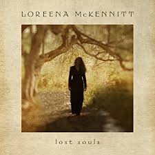 Lost Souls are Captured and Entranced by Loreena McKennitt