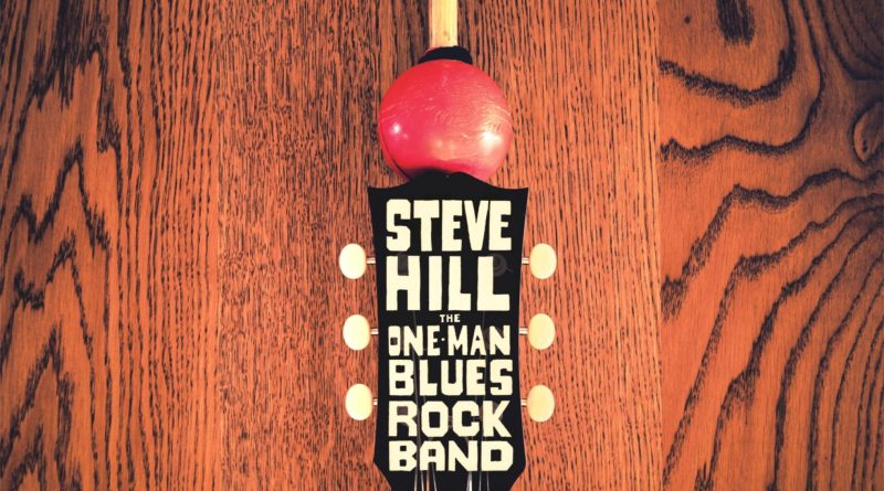 Steve Hill one man one band plays Blues Rock Live