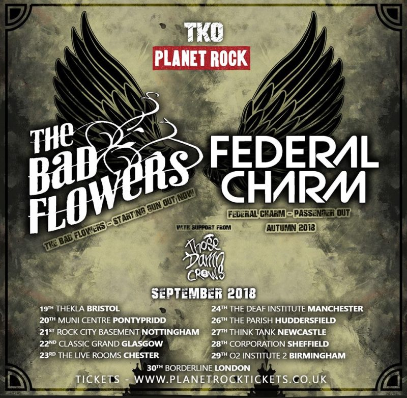 Those Damn Crows Joining Bad Flowers and Federal Charm Tour