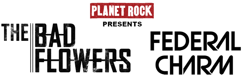 Joint Headline Tour Bad Flowers and Federal Charm Autumn 2018