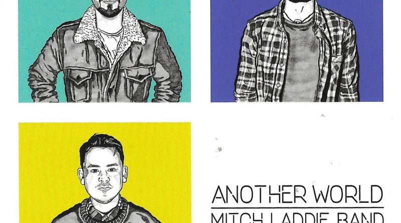 The Mitch Laddie Band open up Another World