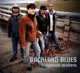 Waydown Wailers are at home on Backland Blues