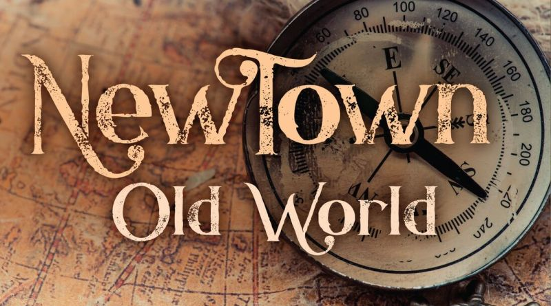 NewTown Releases Old World, Brings the Traditional into the Modern