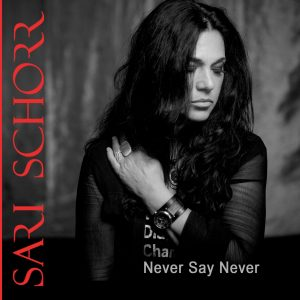 Sari Schorr Never Say Never is a tour de force
