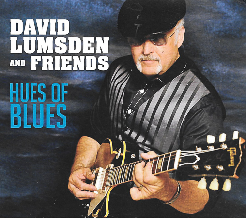 David Lumsden and Friends choose Hues Of Blues
