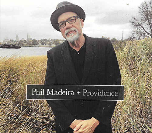 Phil Madeira tempts Providence on his Jazzy Album
