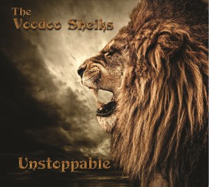 The Voodoo Sheiks are Unstoppable on the New Album