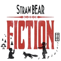 Straw Bear get real on Fiction