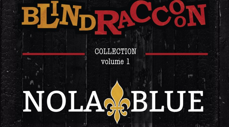 Blind Raccoon Nola Blues Collection Volume 1
