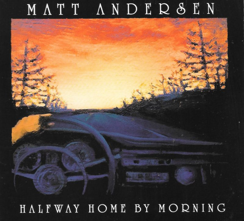 Matt Andersen is Halfway Home By Morning