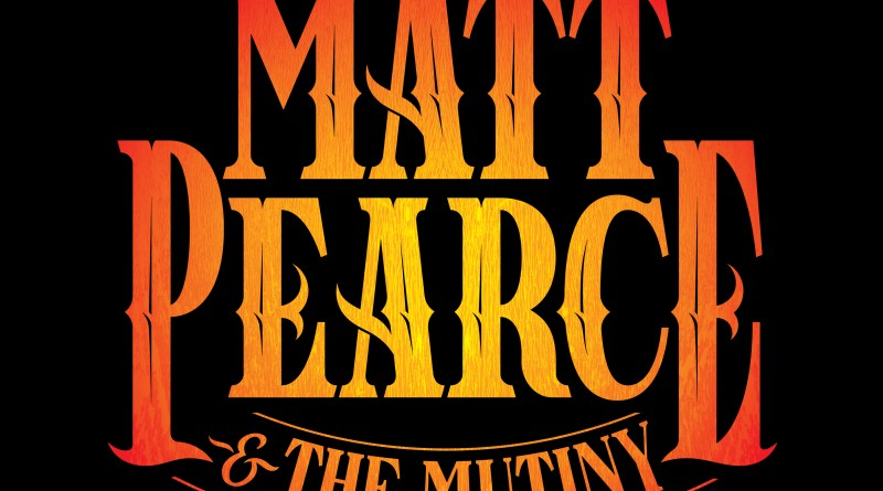 Matt Pearce and the Mutiny has Gotta get Home